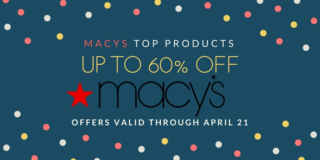 Top Products To Shop From Macys In April 2018
