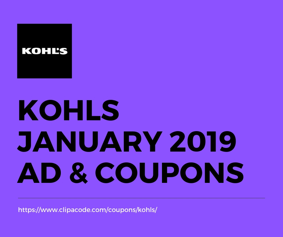 Kohls Coupons & Promotional Codes January 2019