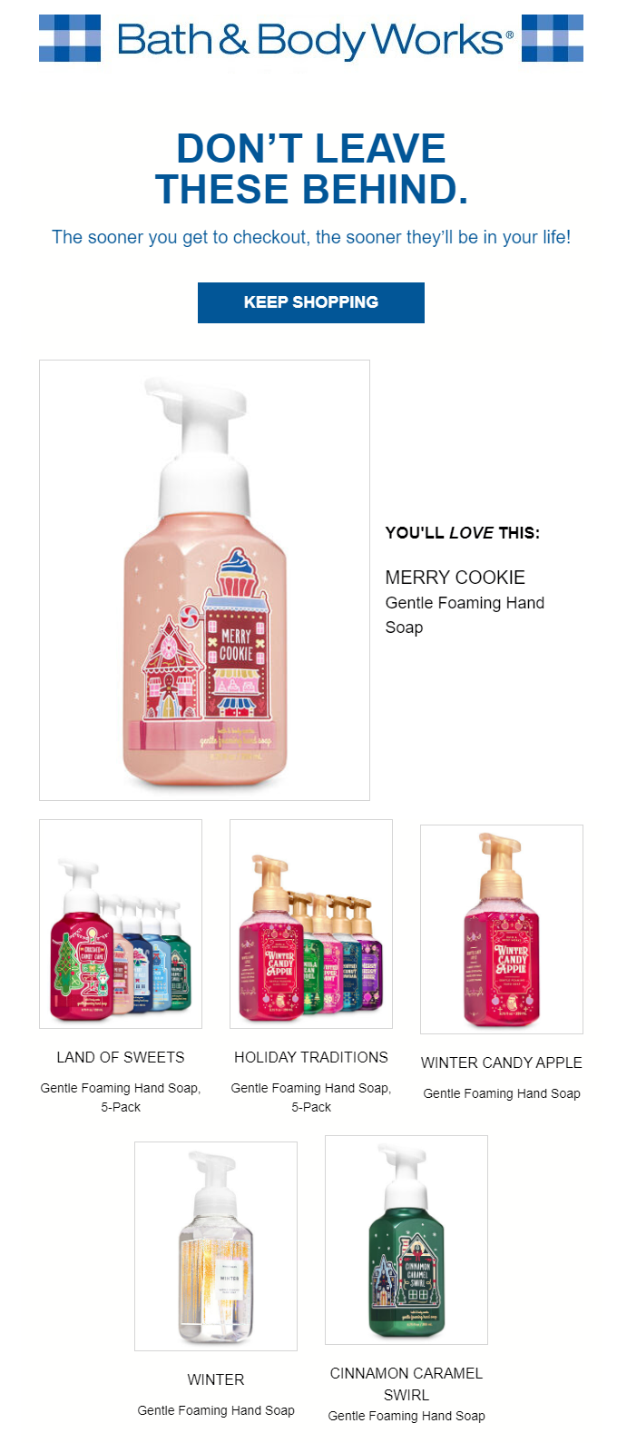 What are you waiting for? Bath And Body Works! 2